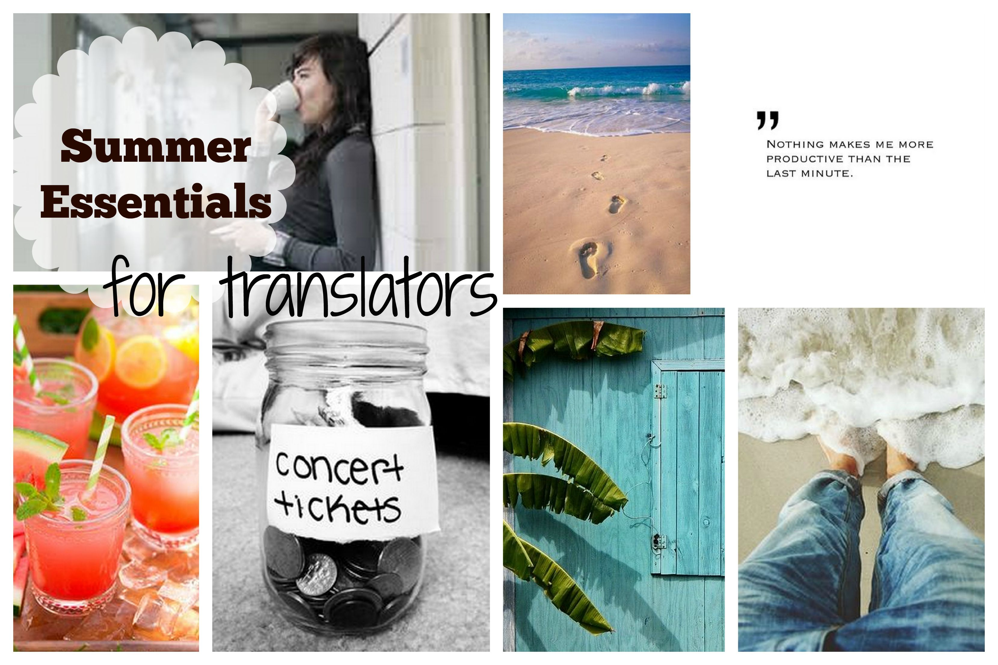 Summer Essentials for Translators