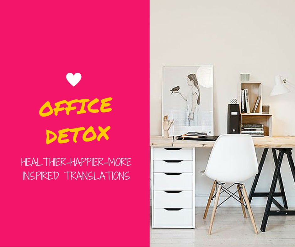 Office Detox for Translators