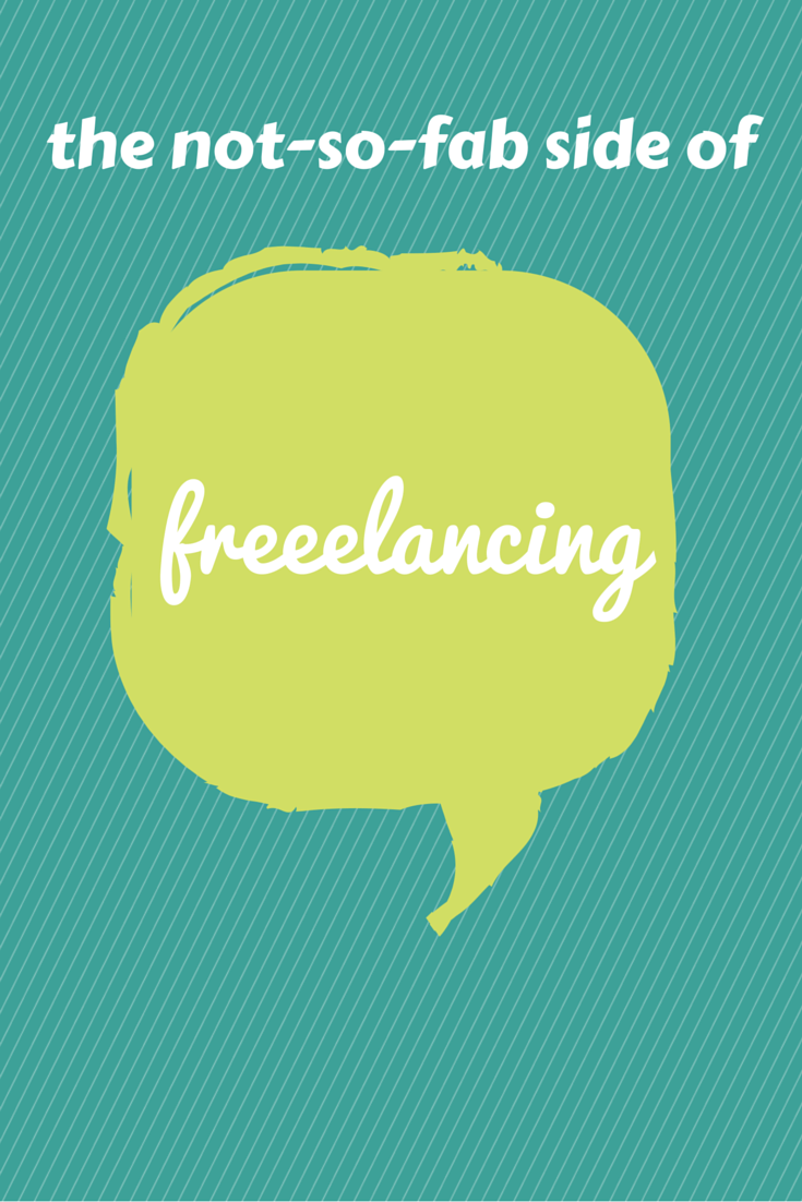 The not-so-fab side of freelancing
